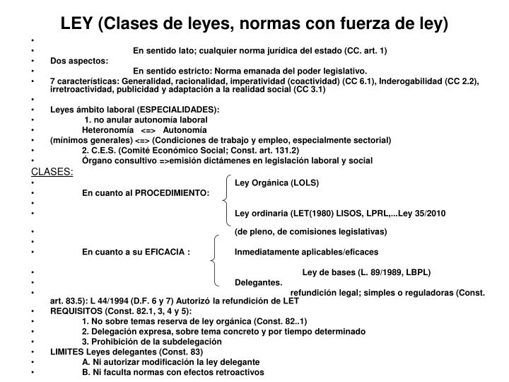 LEY (Clases de leyes, normas con fuerza de ley)