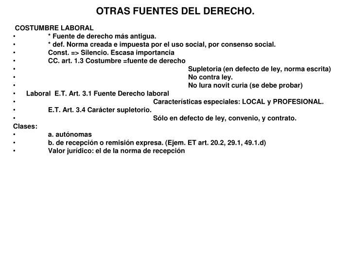OTRAS FUENTES DEL DERECHO.