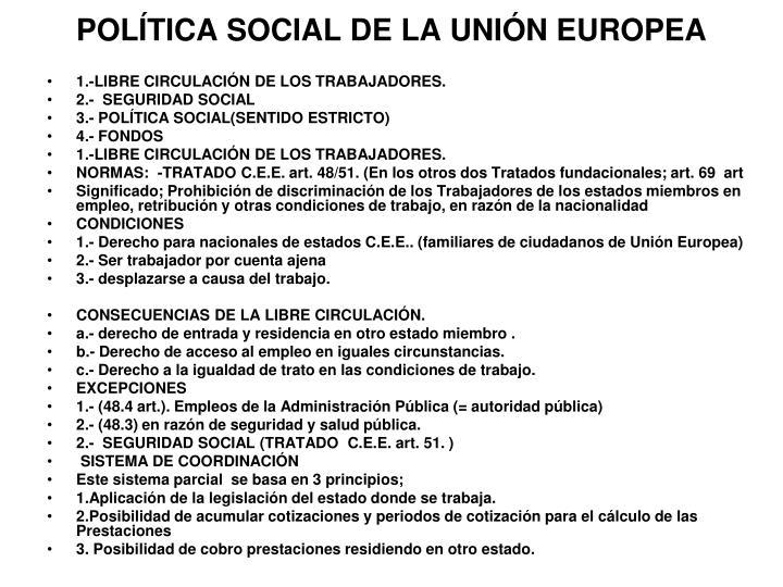 POLÍTICA SOCIAL DE LA UNIÓN EUROPEA