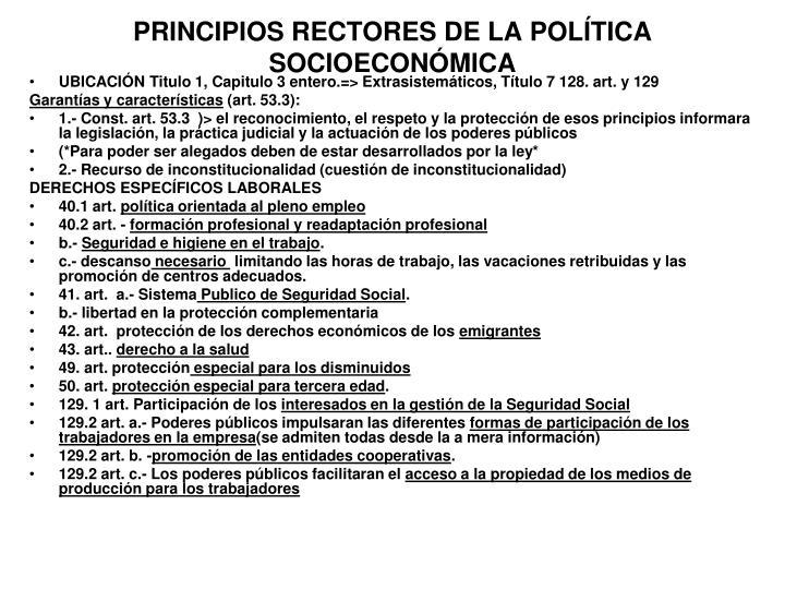 PRINCIPIOS RECTORES DE LA POLÍTICA SOCIOECONÓMICA