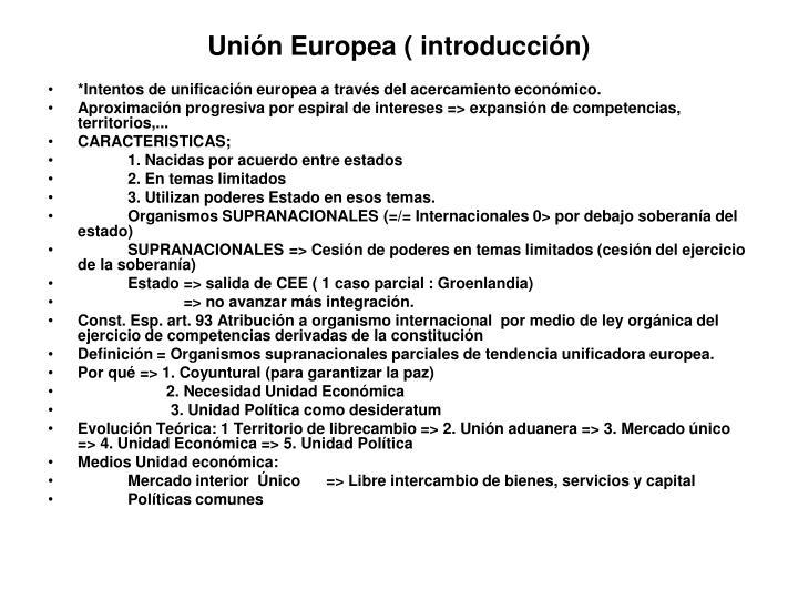 Unión Europea ( introducción)