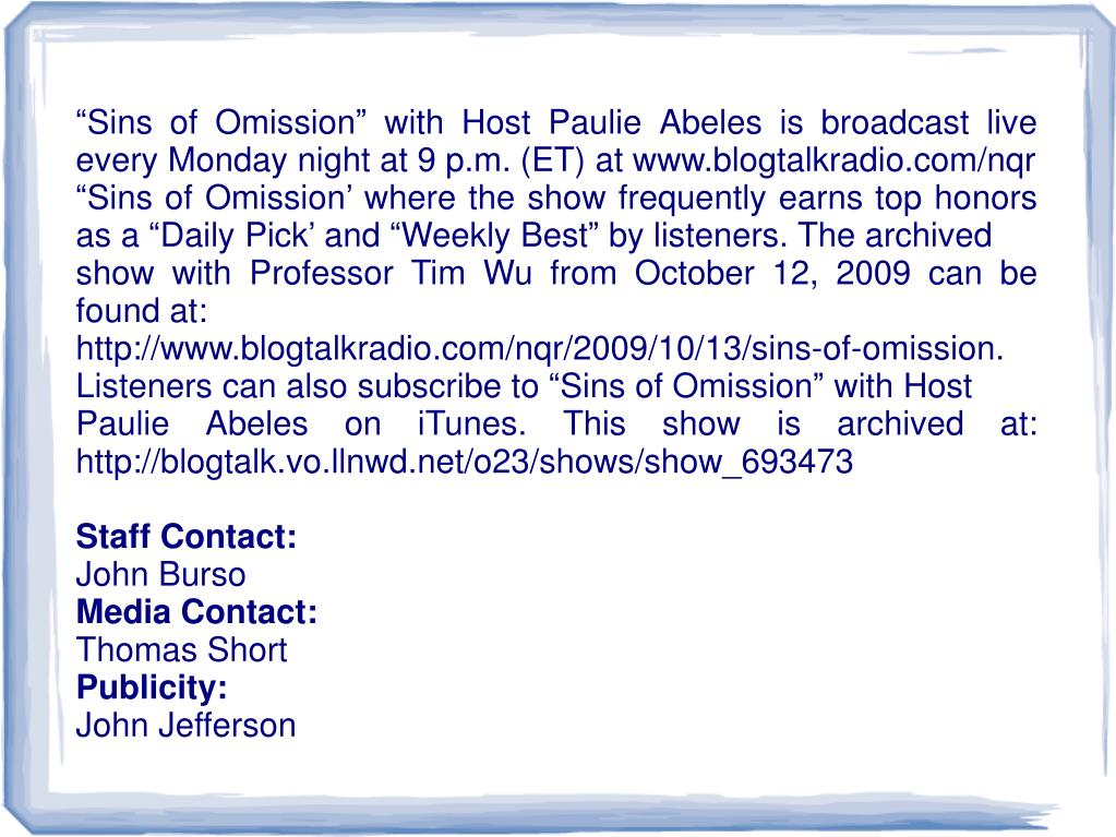 """Sins of Omission"" with Host Paulie Abeles is broadcast live every Monday night at 9 p.m. (ET) at www.blogtalkradio.com/nqr"
