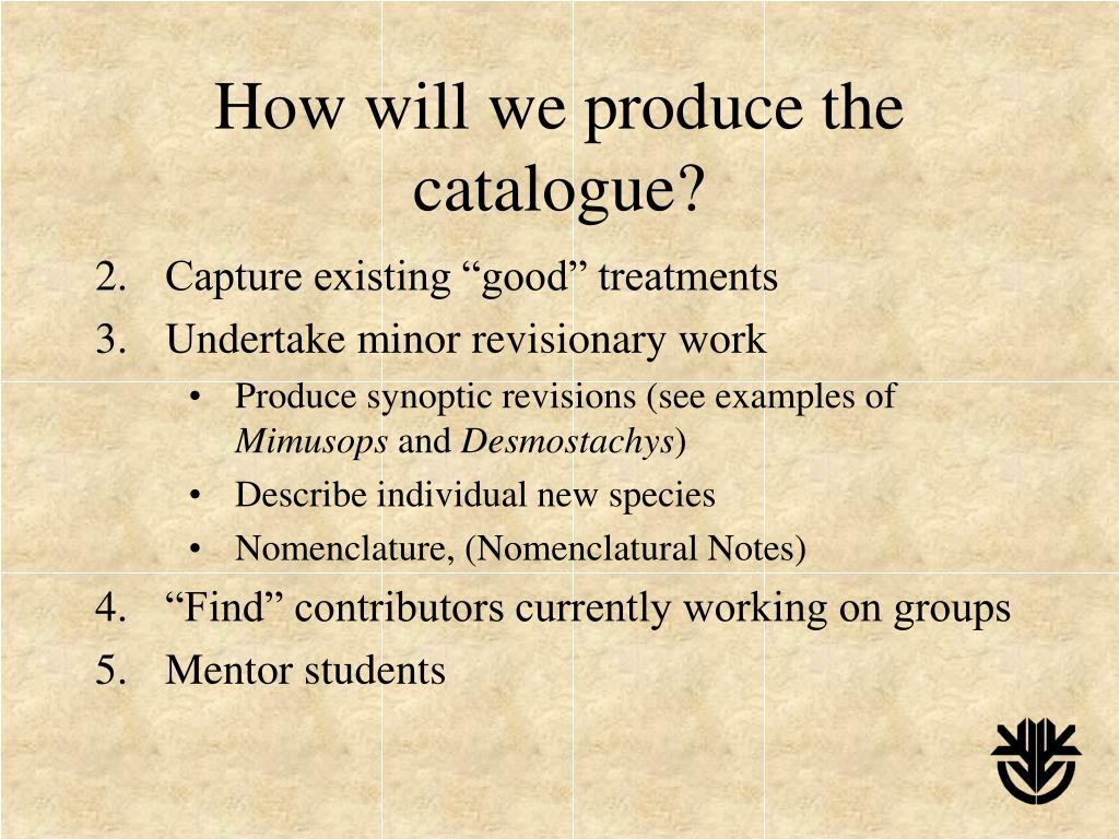 How will we produce the catalogue?