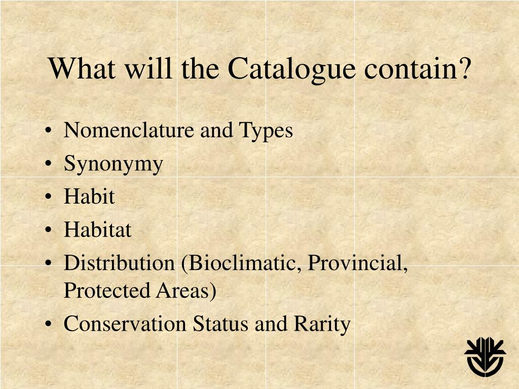 What will the Catalogue contain?