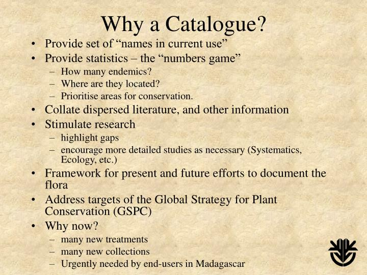 Why a catalogue