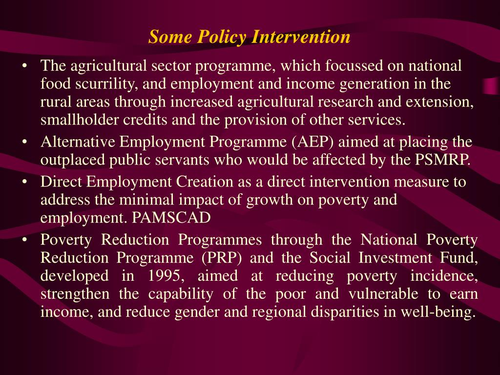 Some Policy Intervention