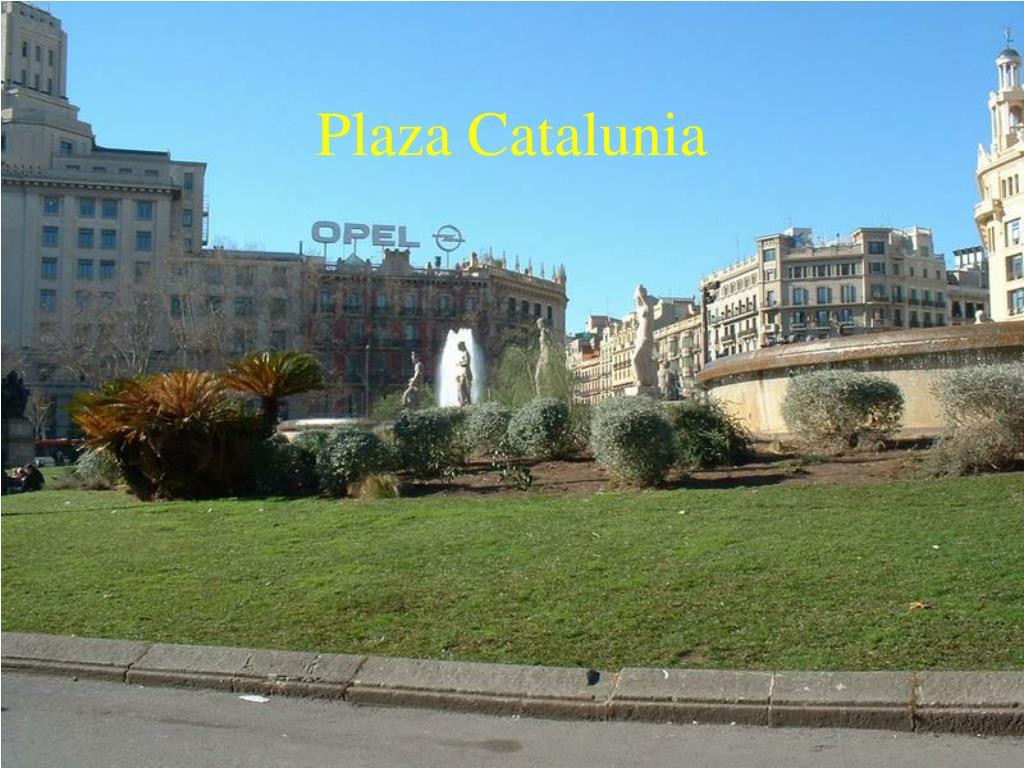 Plaza Catalunia