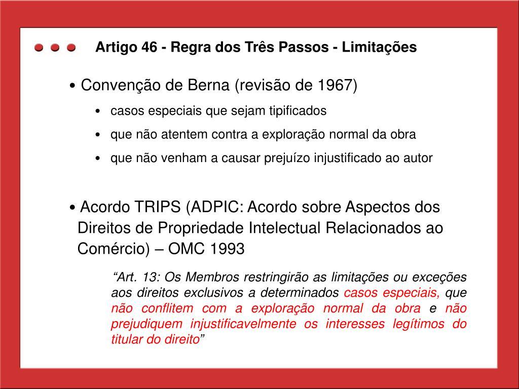 Artigo 46 - Regra dos Três Passos - Limitações