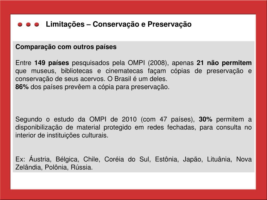 Limitações – Conservação e Preservação