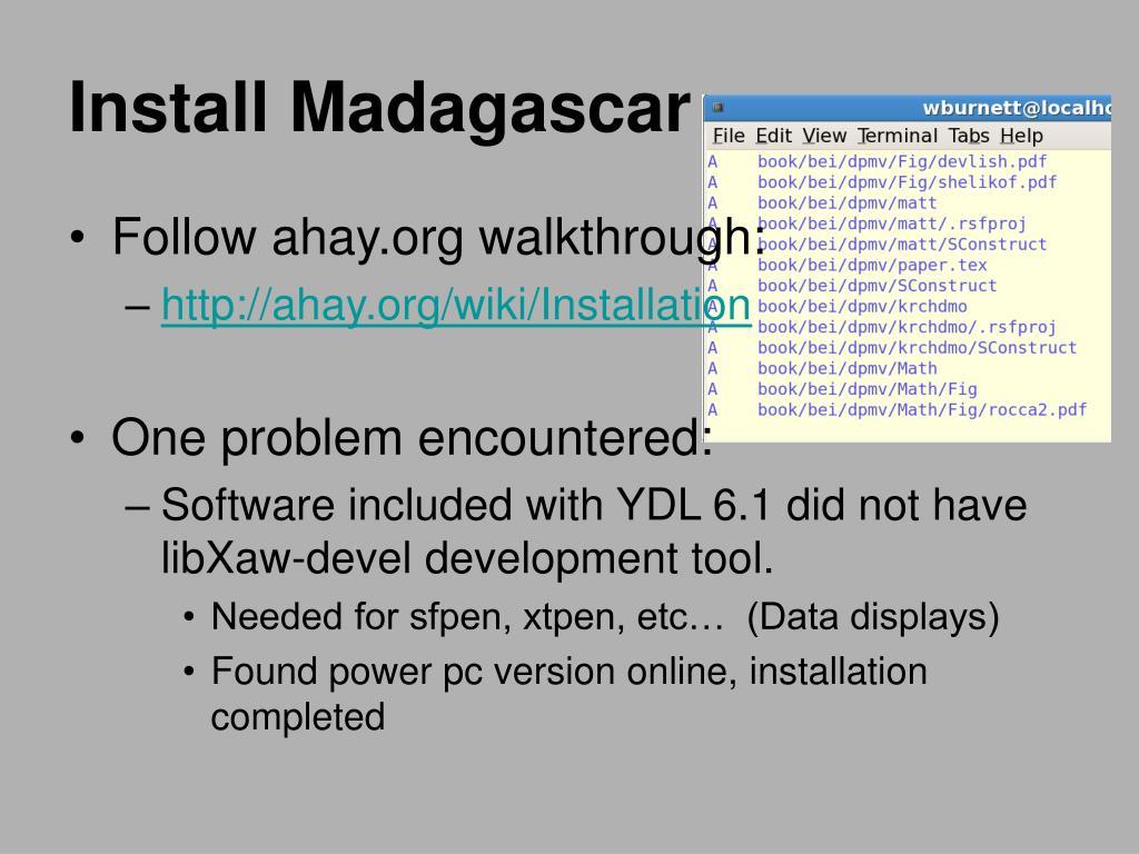 Install Madagascar
