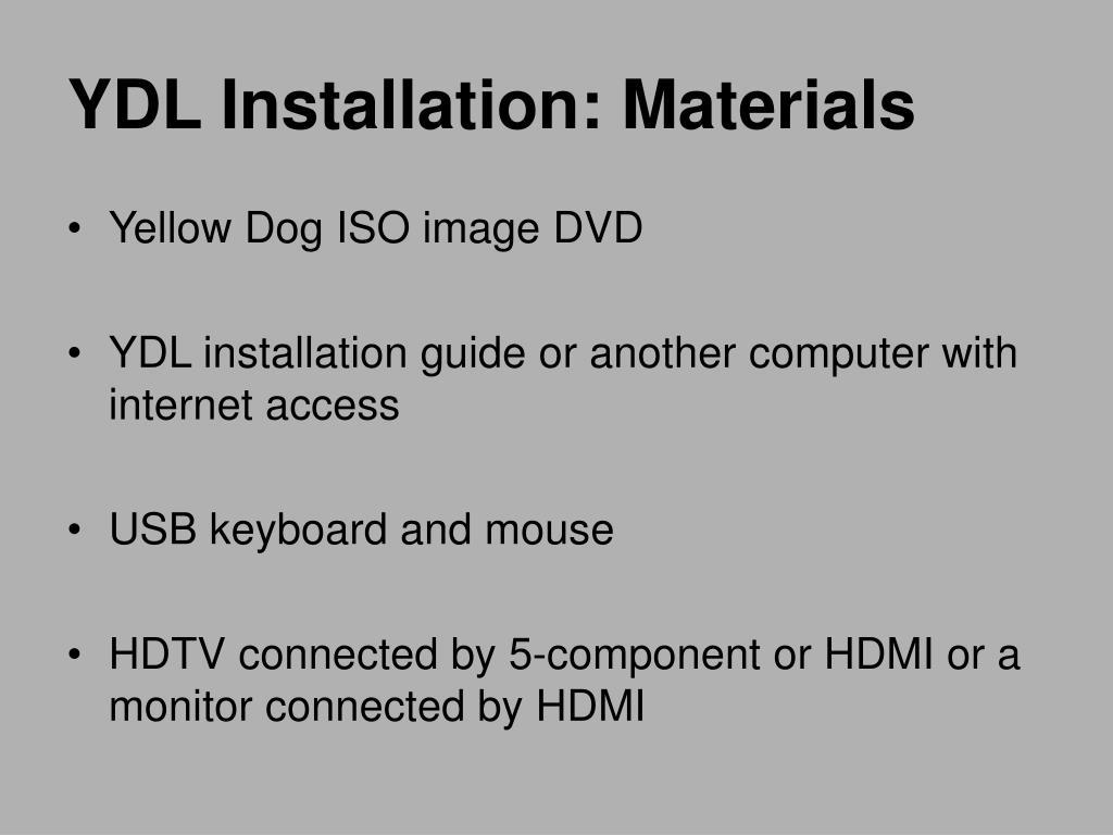 YDL Installation: Materials