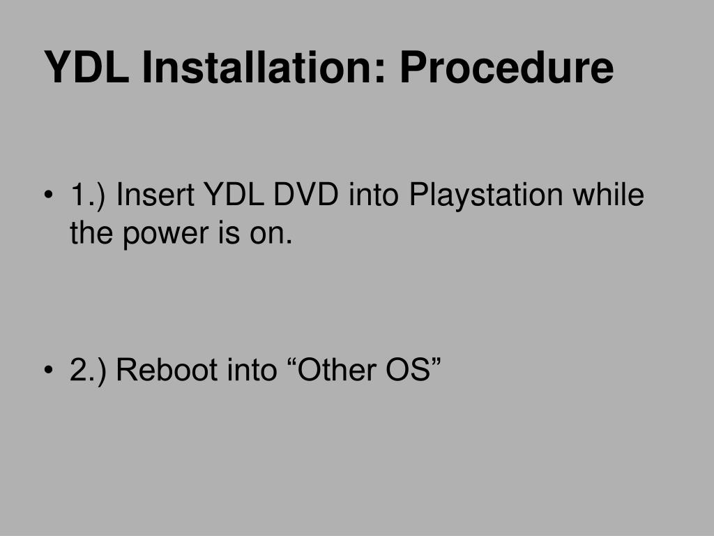 YDL Installation: Procedure