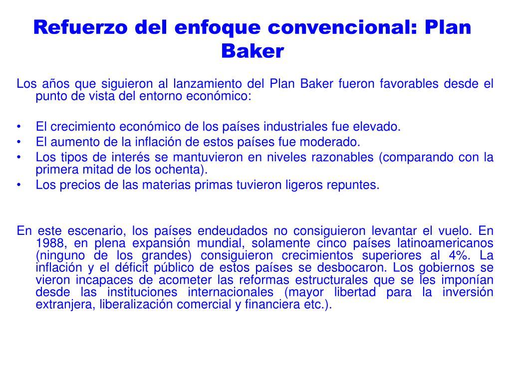 Refuerzo del enfoque convencional: Plan Baker