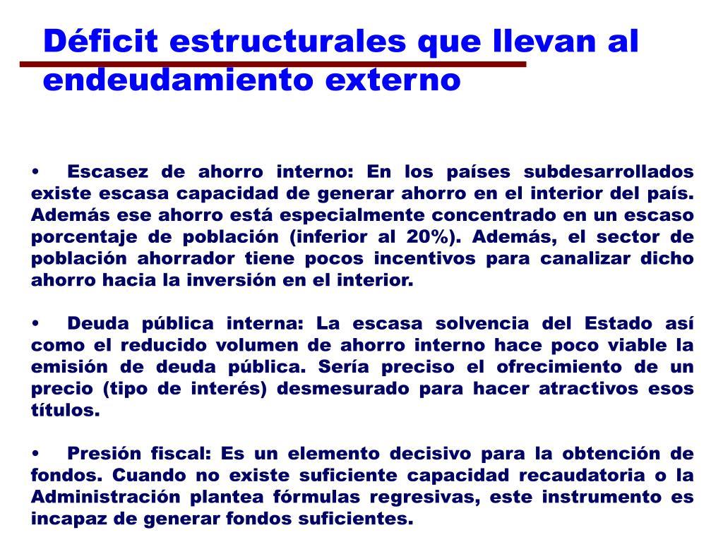 Déficit estructurales que llevan al endeudamiento externo