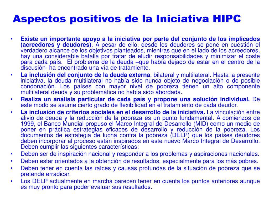 Aspectos positivos de la Iniciativa HIPC