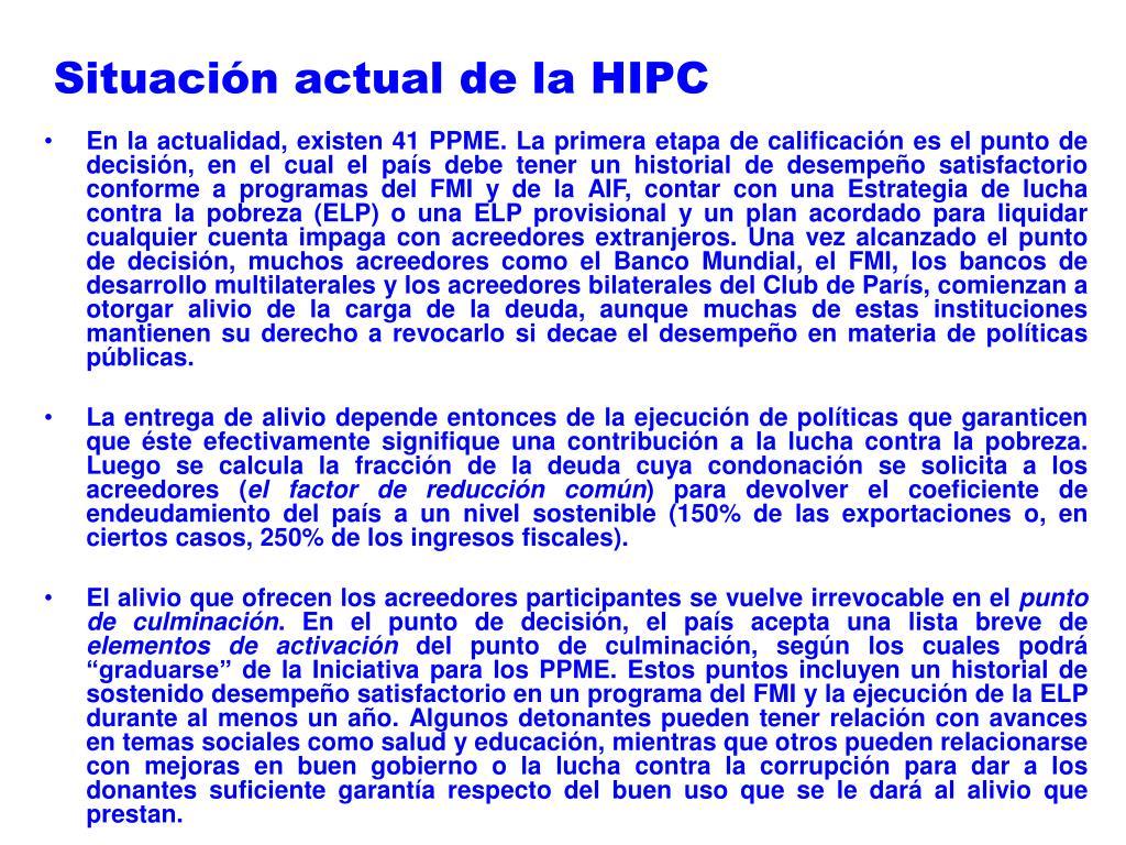 Situación actual de la HIPC