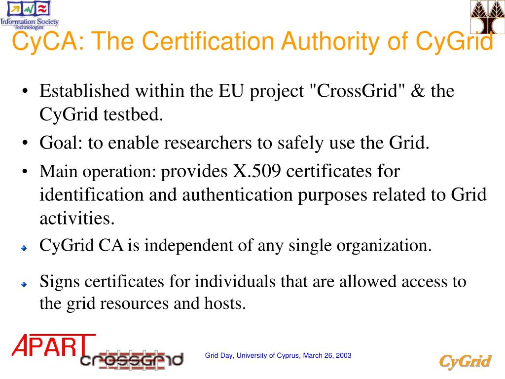 CyCA: The Certification Authority of CyGrid