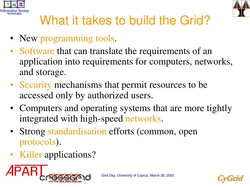 What it takes to build the Grid?