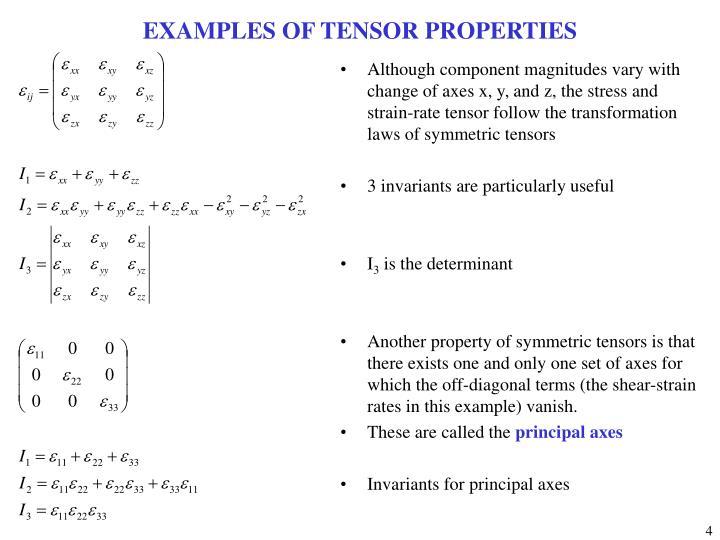 EXAMPLES OF TENSOR PROPERTIES