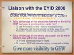 liaison with the eyid 2008