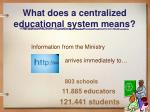 what does a centralized educational system means