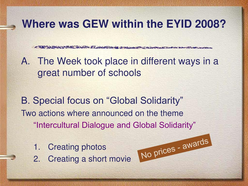 Where was GEW within the EYID 2008?