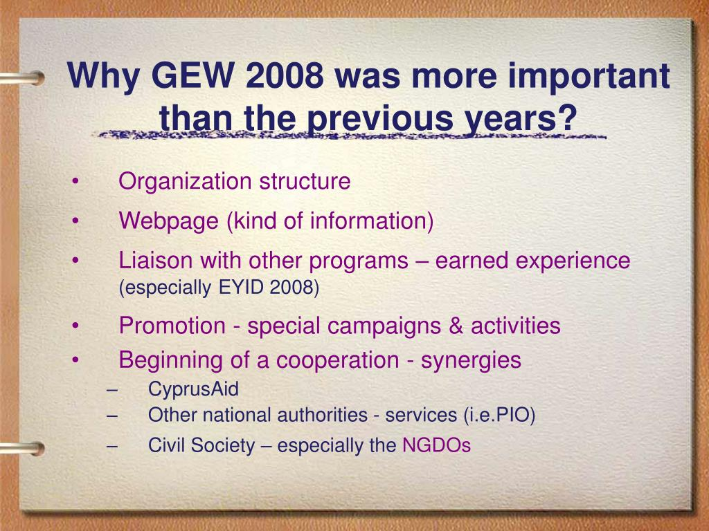 Why GEW 2008 was more important than the previous years?