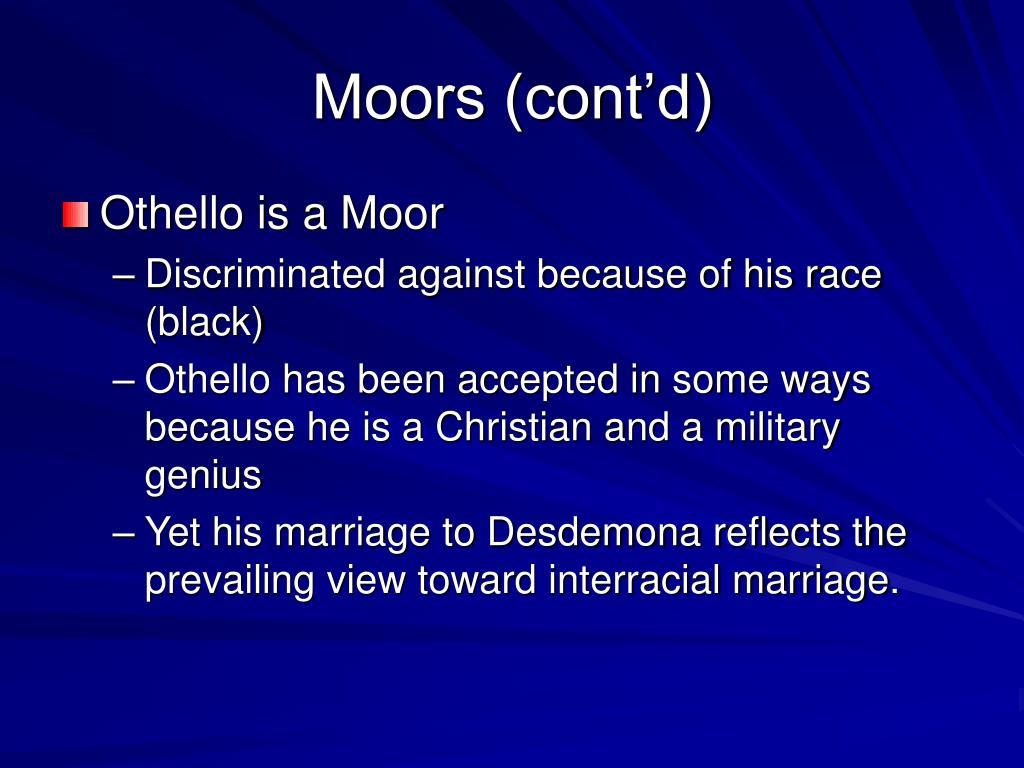 Moors (cont'd)