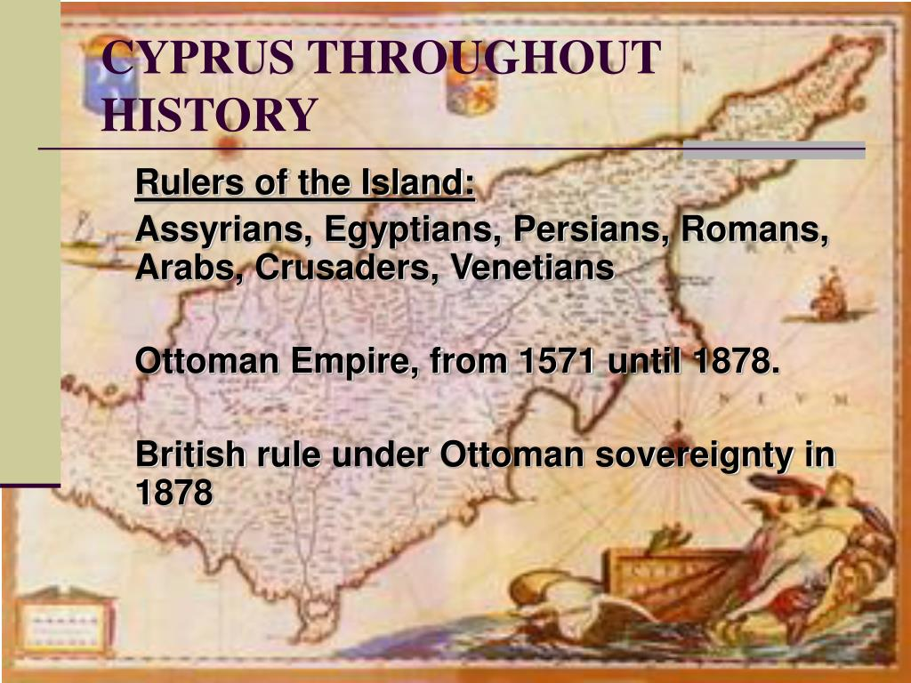 CYPRUS THROUGHOUT HISTORY