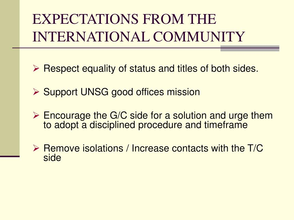 EXPECTATIONS FROM THE INTERNATIONAL COMMUNITY