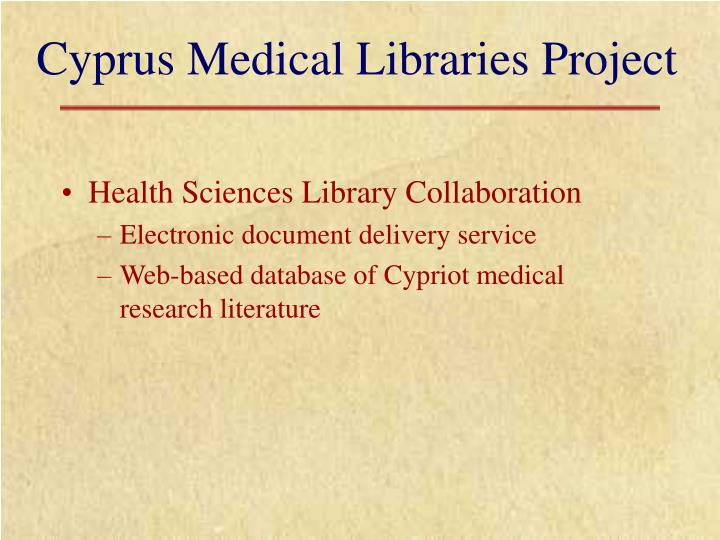 Cyprus medical libraries project l.jpg