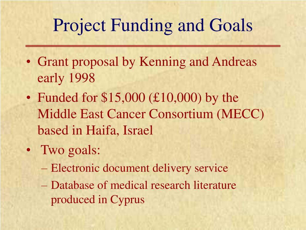 Project Funding and Goals
