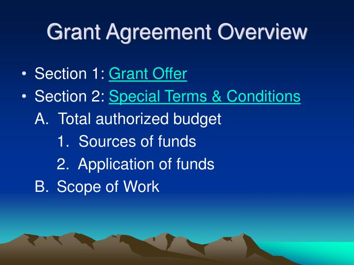 Grant Agreement Overview
