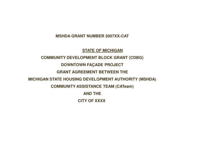 MSHDA GRANT NUMBER 200610-CAT