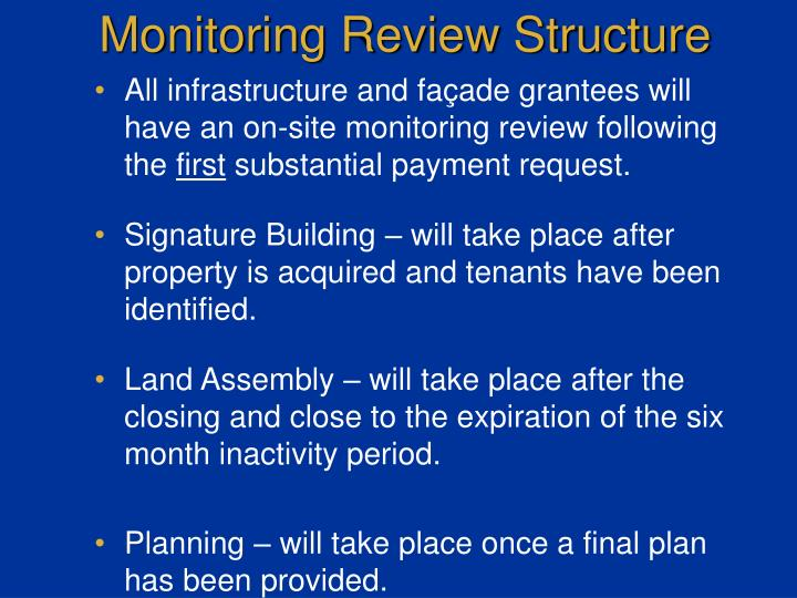 Monitoring Review Structure