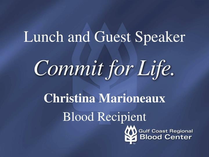 Lunch and Guest Speaker