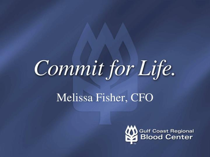 Melissa Fisher, CFO