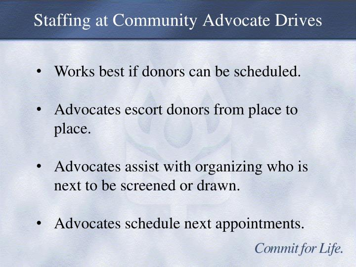 Staffing at Community Advocate Drives
