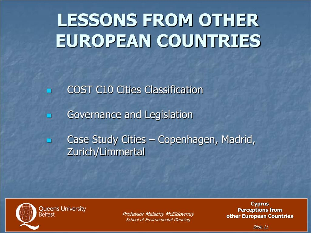LESSONS FROM OTHER EUROPEAN COUNTRIES
