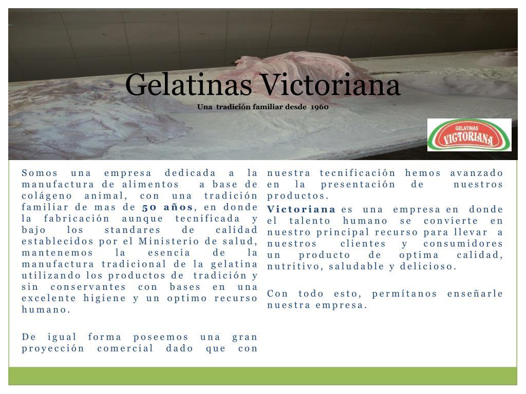 Gelatinas Victoriana