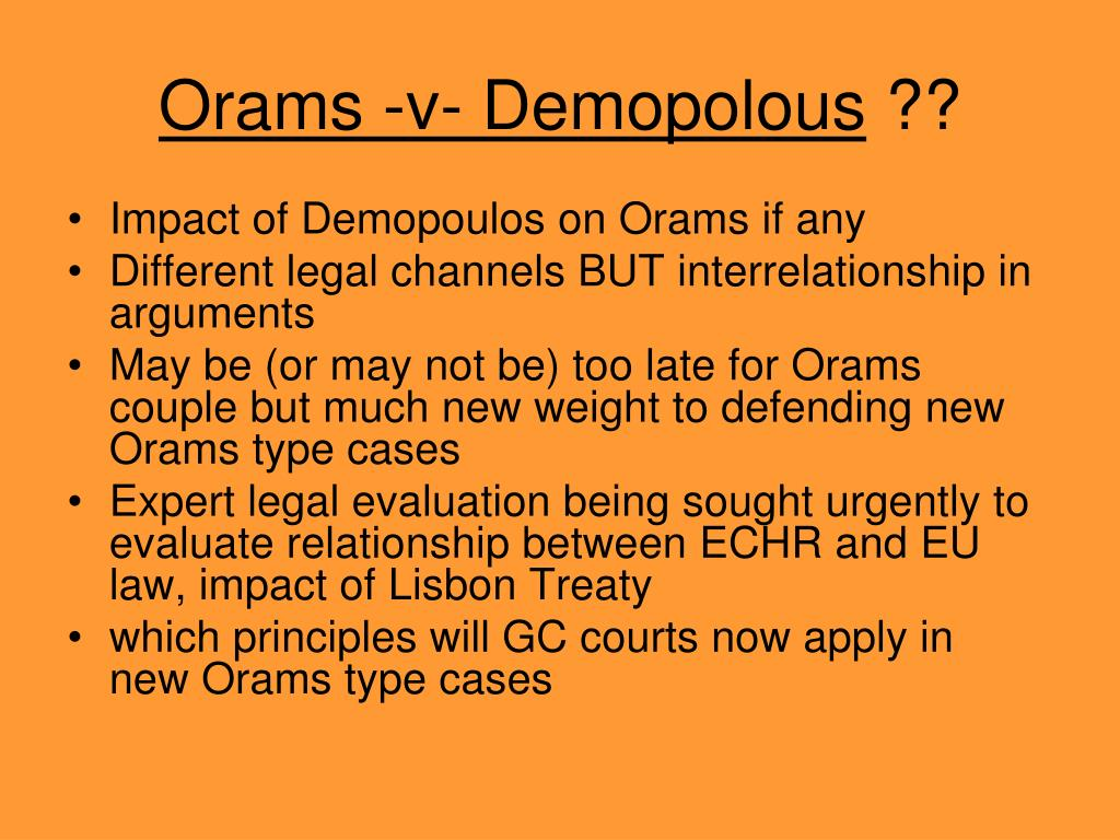Orams -v- Demopolous