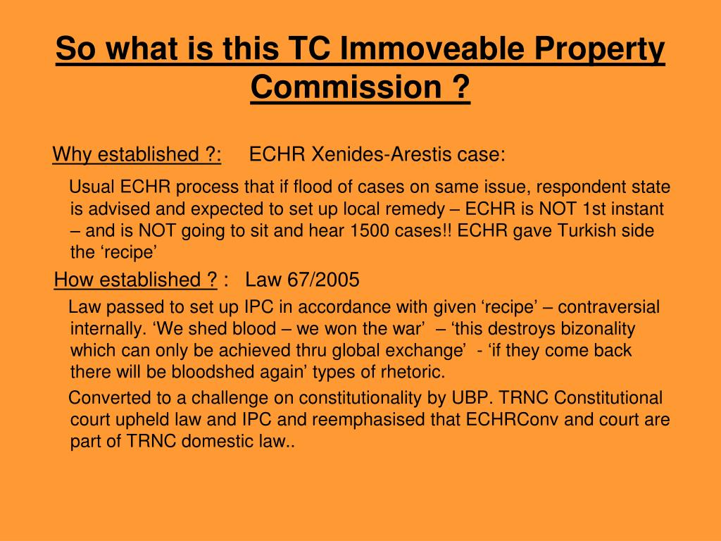 So what is this TC Immoveable Property Commission ?