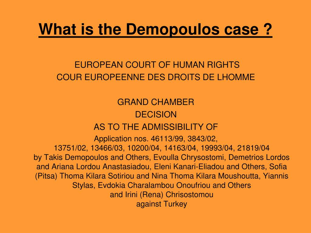 What is the Demopoulos case ?