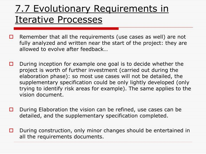 7.7 Evolutionary Requirements in Iterative Processes