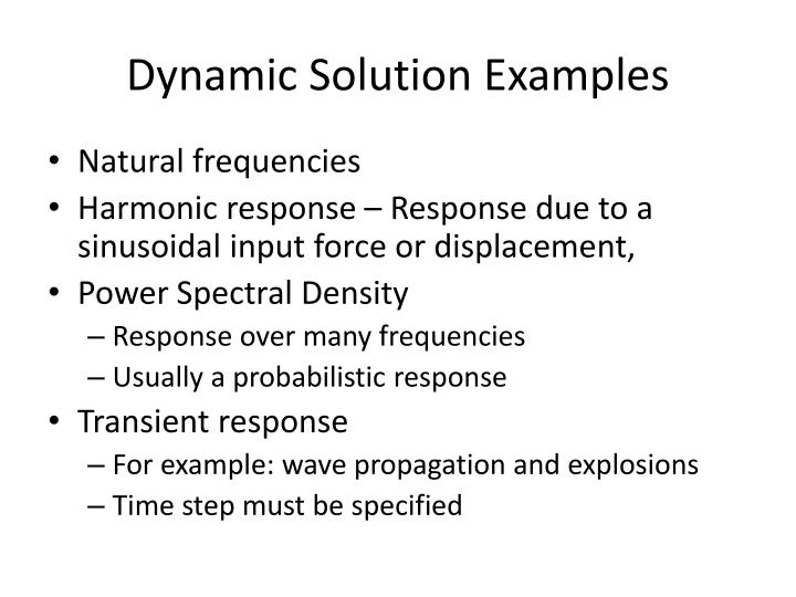Dynamic Solution Examples