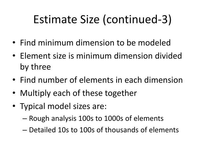 Estimate Size (continued-3)