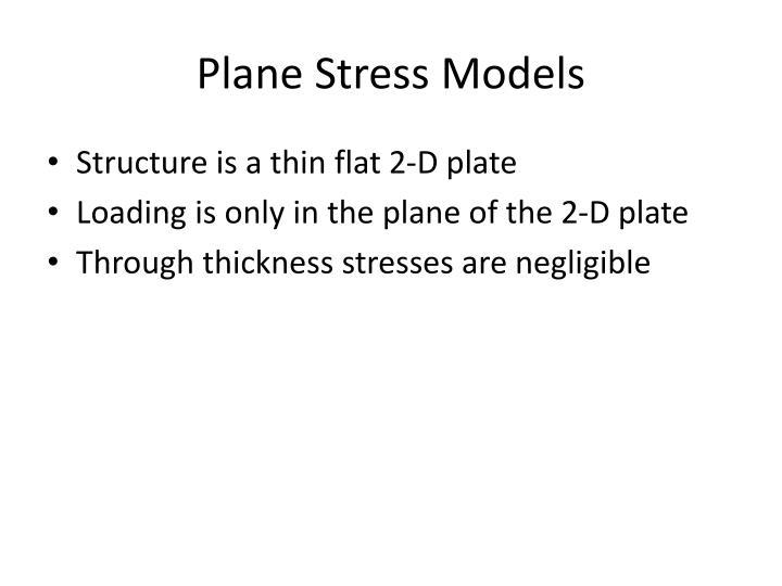 Plane Stress Models