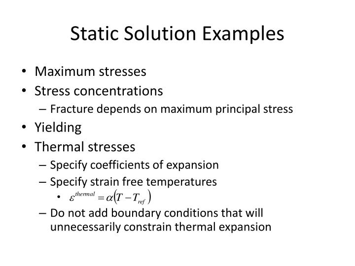 Static Solution Examples