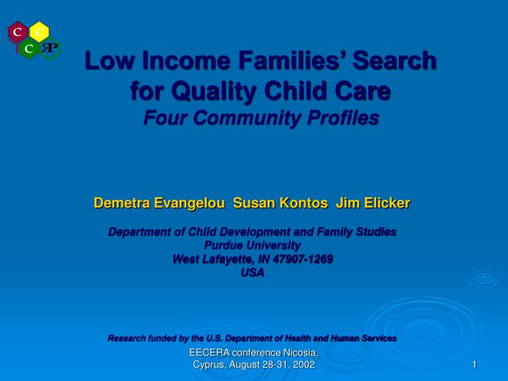 Low income families search for quality child care four community profiles