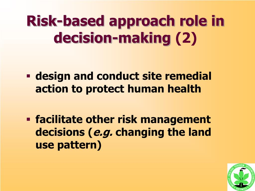 Risk-based approach role in decision-making